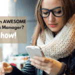 Want to be an Awesome Social Media Manager? Here's How!