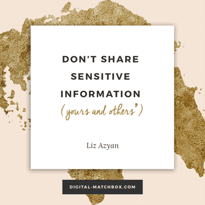 Don't share sensitive information (yours and others'). #socialmedia #business