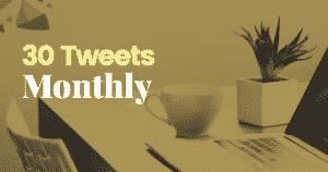 30-Tweets-Monthly