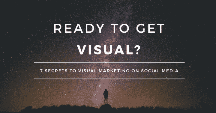 7-secrets-to-visual-marketing-on-social-media-2
