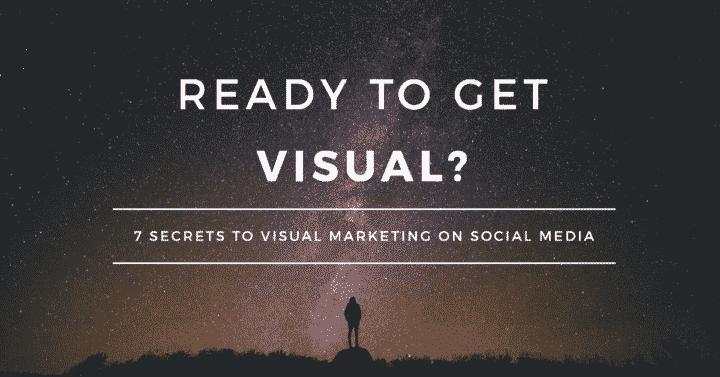 7-secrets-to-visual-marketing-on-social-media-2
