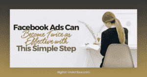 Facebook-Ads-Can-Become-Twice-as-Effective-with-This-Simple-Step