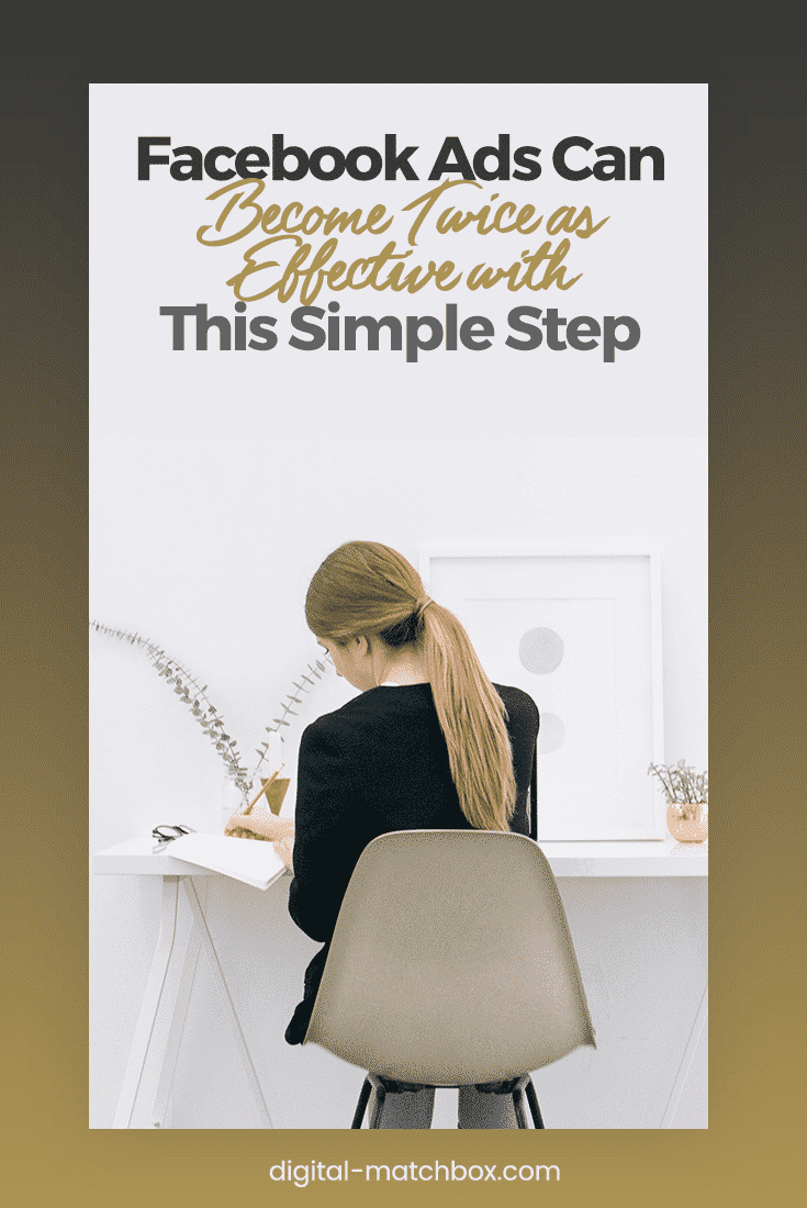 Facebook-Ads-Can-Become-Twice-as-Effective-with-This-Simple-Step-Pinterest