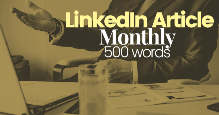LinkedIn-Article-Monthly