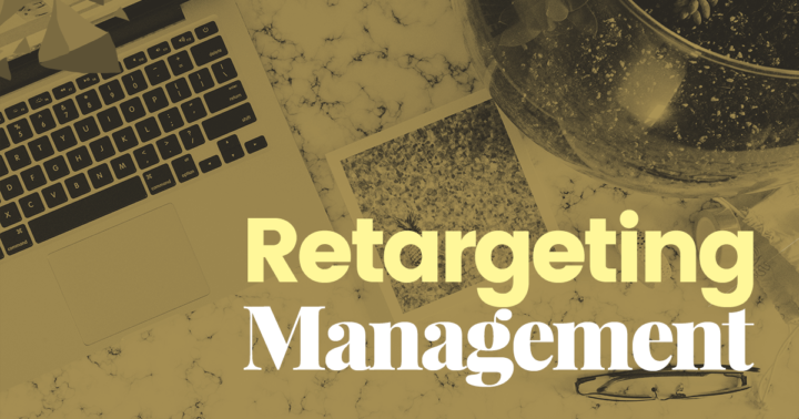 Retargeting Management