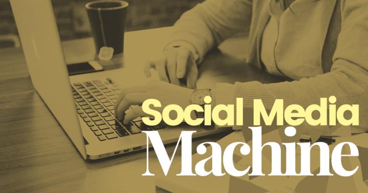 Social-Media-Machine