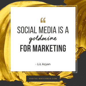 Social media is a goldmine for marketing