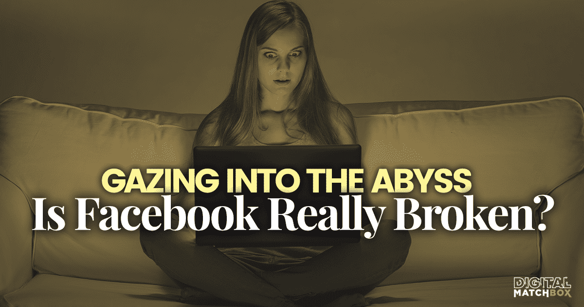 Gazing into the Abyss: Is Facebook Really Broken?