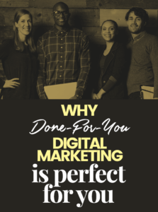 Why-Done-For-You-Digital-Marketing-is-Perfect-for-You-Pin